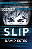 Slip: A SciFi Dystopian Thriller (The Slip Trilogy Book 1)