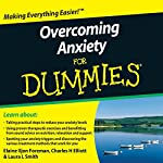 Overcoming Anxiety For Dummies Audiobook | Elaine Iljon Foreman,Charles H. Elliott,Laura L. Smith