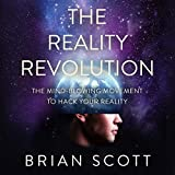 The Reality Revolution: The Mind-Blowing Movement