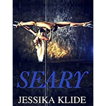 Seary (A Scorching Stripper's Love Story Book 2)