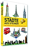 Städte Aus Steinen: Weltberühmte Bauwerke aus Lego