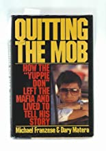 Quitting the Mob: How the