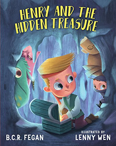 Henry and the Hidden Treasure by [Fegan, B.C.R.]