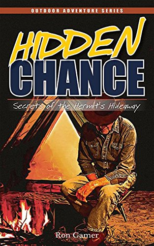 Hidden Chance: Secrets of the Hermit's Hideaway (Chance Series) by Brand: Adventure Publications