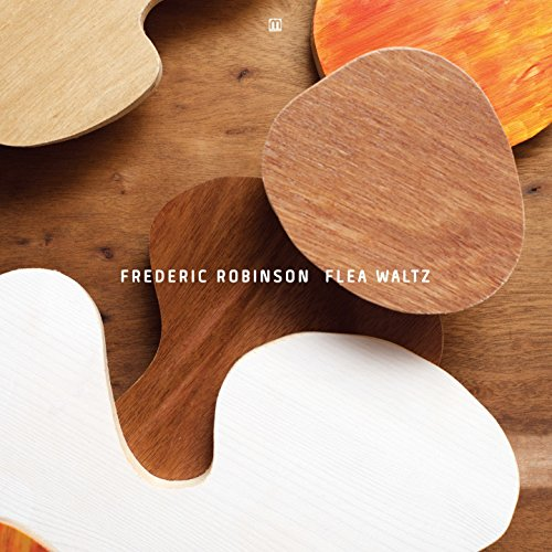 Frederic Robinson - Flea Waltz - CD - FLAC - 2016 - DeVOiD Download