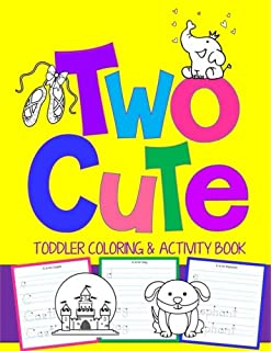 Two Cool: Toddler Coloring & Activity Book: Coloring Pages PLUS ...