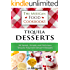 Tequila Desserts: 36 Sweet, Simple and Delicious Tequila Flavored Dessert Recipes (The Mexican Food Cookbooks Book 5)