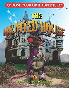 The Haunted House Choose Your Own Book By R A Montgomery
