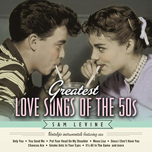 Greatest Love Songs of the 50'...