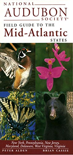Park State Jersey New (National Audubon Society Field Guide to the Mid-Atlantic States: New York, Pennsylvania, New Jersey, Maryland, Delaware, West Virginia, Virginia (National Audubon Society Field Guides))