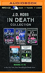 MP3 CD J. D. Robb In Death Collection Books 11-15: Judgment in Death, Betrayal in Death, Seduction in Death, Reunion in Death, Purity in Death (In Death Series) Book