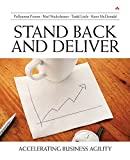 img - for Stand Back and Deliver: Accelerating Business Agility book / textbook / text book