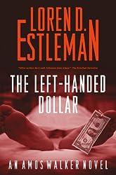 The Left-handed Dollar (Amos Walker Novels Book 20)