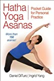 img - for Hatha Yoga Asanas: Pocket Guide for Personal Practice by Daniel DiTuro (2012-01-25) book / textbook / text book
