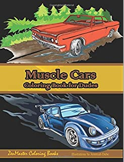 Muscle Cars Coloring Book For Dudes Adult Men Books