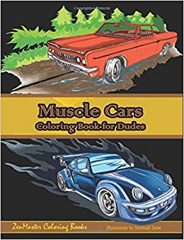 Amazon.com: Muscle Cars Coloring Book for Dudes: Adult Coloring ...