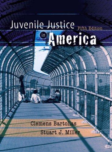 Juvenile Justice in America (5th Edition)