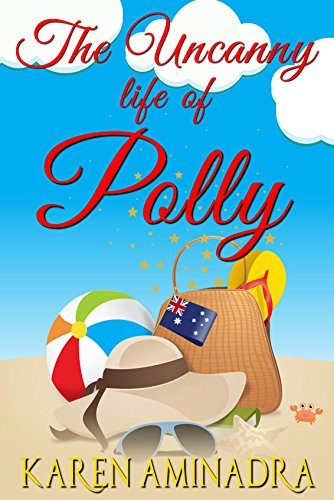 Book: The Uncanny Life of Polly by Karen Aminadra