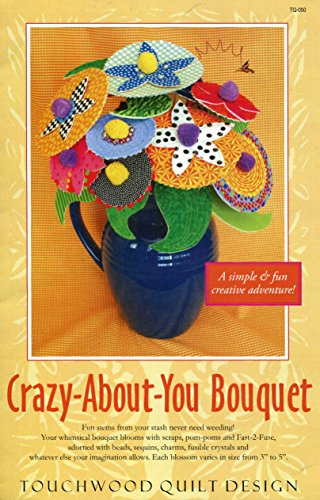 - Touchwood Quilt Design Pattern Crazy-About-You Bouquet