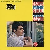 Castro, Joe Groove Funk Soul Other Swing