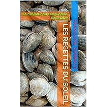 LES RECETTES DU SOLEIL: Le meilleur du Languedoc-Roussillon (French Edition)