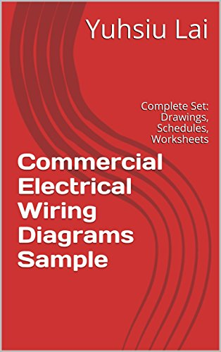 commercial electrical wiring diagrams sample: complete set: drawings,  schedules, worksheets and plans
