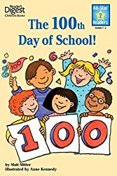 The 100th Day of School (Reader's Digest) (All-Star Readers) (RD All Star Readers)