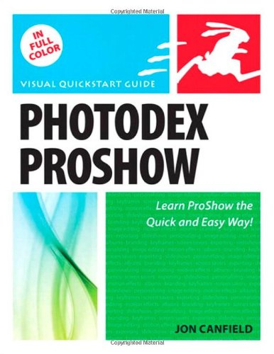 Photodex ProShow: Visual QuickStart Guide (Paperback)-cover