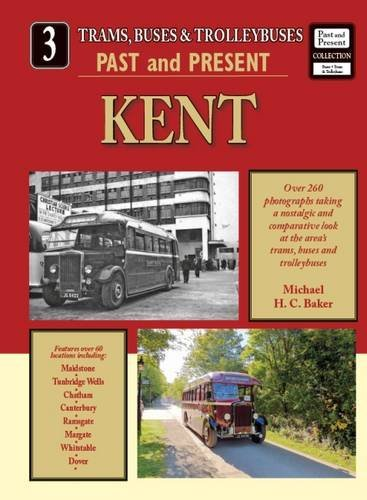 Trams,Buses & Trolleybuses Past and Present: Kent No. 3