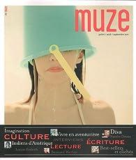 Muze, N°64 : Juillet-août-septembre 2011 par Stéphanie Janicot