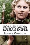 Roza Shanina Russian Sniper