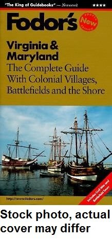 Virginia & Maryland: The Complete Guide with Baltimore, Williamsburg and the Chesapeake (Fodor's Travel Guides)