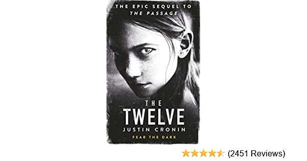 Amazon.com: The Twelve: The Passage Trilogy Book 2 eBook: Justin Cronin: Kindle Store