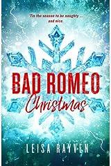 Bad Romeo Christmas: A Starcrossed Anthology (Volume 4) Paperback