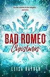 Bad Romeo Christmas: A Starcrossed Anthology (Volume 4)