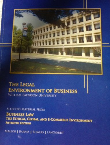 The Legal Environment of Business (William Paterson University, 15th Edition)