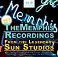 The Memphis Recordings: From The Legendary Sun Studios, Vol. 1