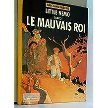 LITTLE NEMO T02 : LE MAUVAIS ROI