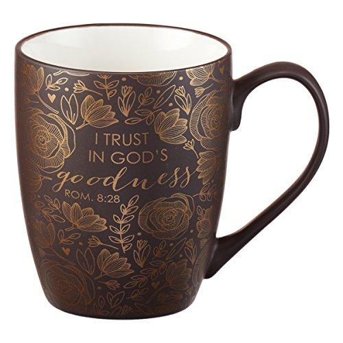 I Trust in God's Goodness, Brown Gilded Coffee Mug, Romans 8:28