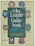 Front cover for the book The Ivy League guidebook by Andrew P. Tobias