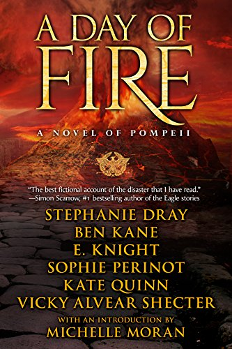 A Day of Fire: a novel of Pompeii (Wedding Knight)