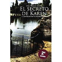 El secreto de Karen: Contacto con el mundo mágico