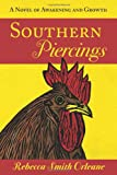Southern Piercings, Rebecca Smith Orleane, 1452064938