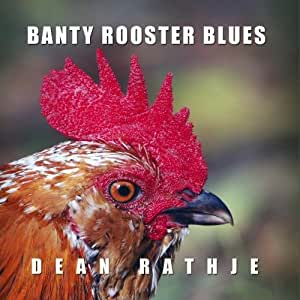 Banty Rooster Blues