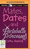 Mates, Dates and Portobello Princesses (Mates, Dates and Designer Divas)