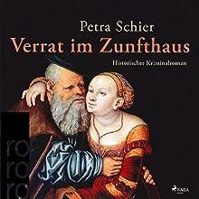 Verrat im Zunfthaus (Adelina Burka 3) Hörbuch von Petra Schier Gesprochen von: Sabine Swoboda