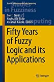img - for Fifty Years of Fuzzy Logic and its Applications (Studies in Fuzziness and Soft Computing) book / textbook / text book