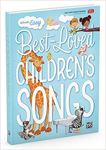 Amazon fr - Alfred's Easy Best-Loved Children's Songs: Easy