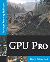 GPU Pro: Advanced Rendering Techniques Front Cover