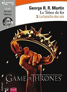 Le trône de fer [3] : La bataille des rois, Martin, George R.R.
